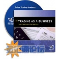Must Have-Trading as a Business comes with 'forex tactic' bonus